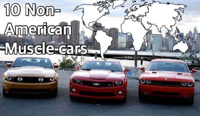 10 Non American Muscle Cars
