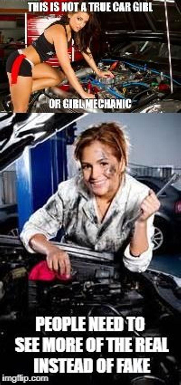 Real car girls/mechanics vs fake ones