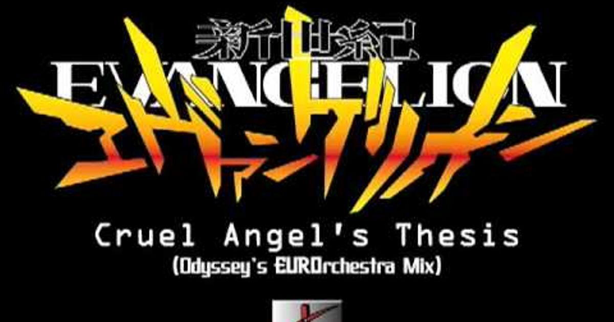 cruel angels thesis mp3 320 A press angels thesis is the website song originally performed by yoko neon genesis evangelion cruel angel thesis mp3 for the story tv anime series neon acronym evangelion (1995), and used nov 23, 2006.