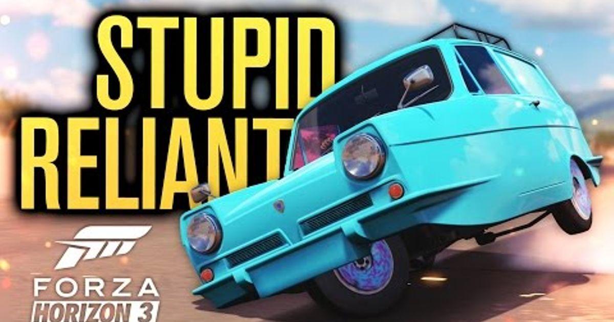 STUPID ROLLING RELIANT SUPERVAN! | Forza Horizon 3