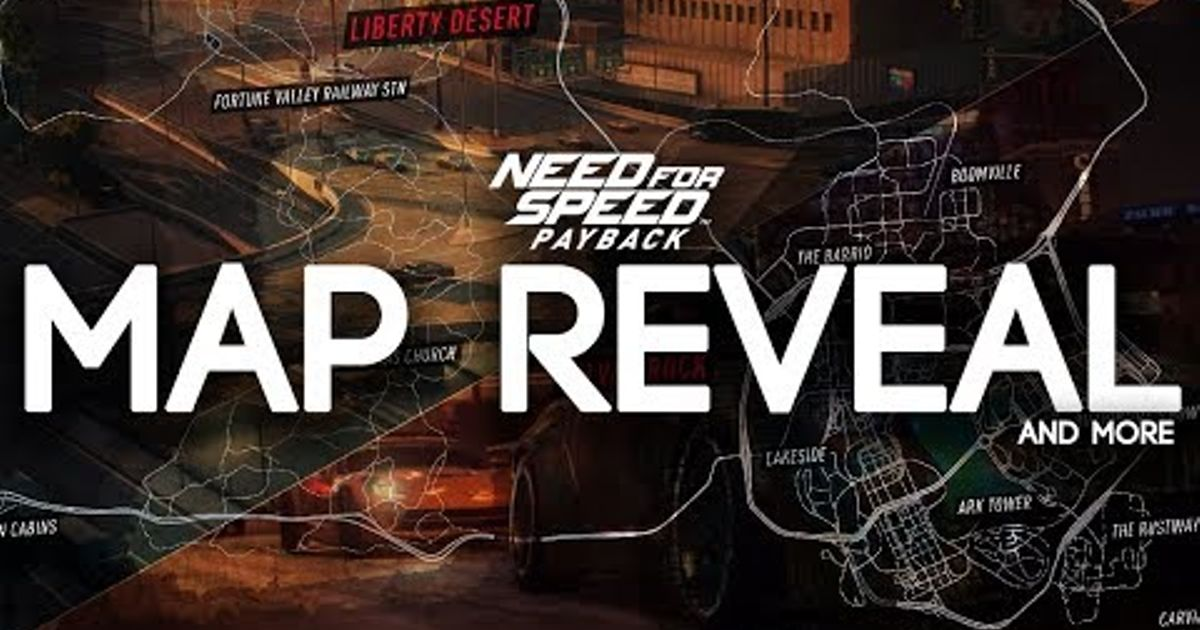 Need For Speed Payback Full Map Reveal Map Locations And More