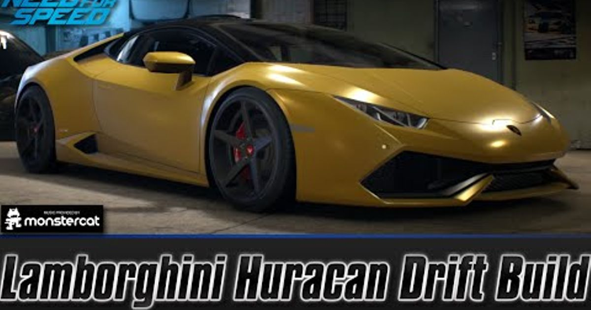 Lamborghini Huracan LP610-4 Drift Build (Best Drift Car) [Need For