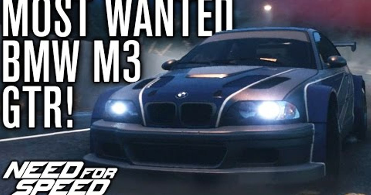 Need For Speed 2015 Most Wanted Bmw M3 Gtr