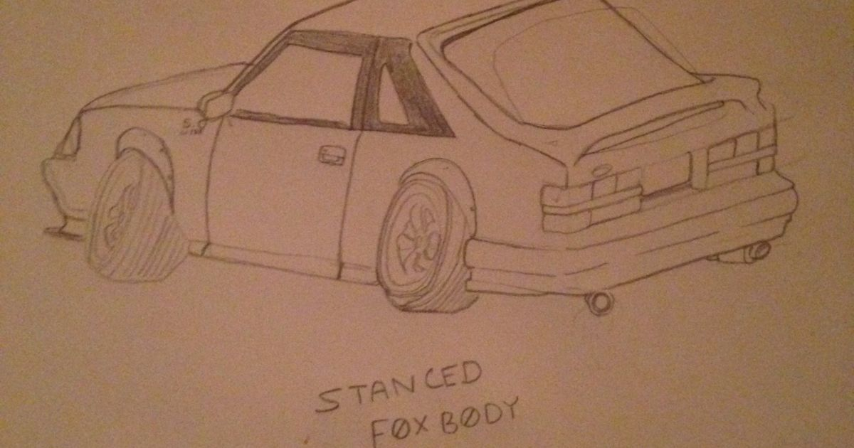 Stanced Foxbody I Drew Still Working On My Drawings