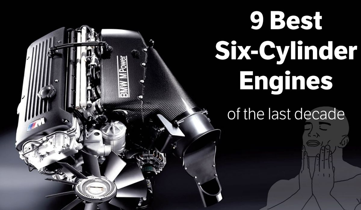 The 9 Greatest 6-Cylinder Engines Of The Last Decade