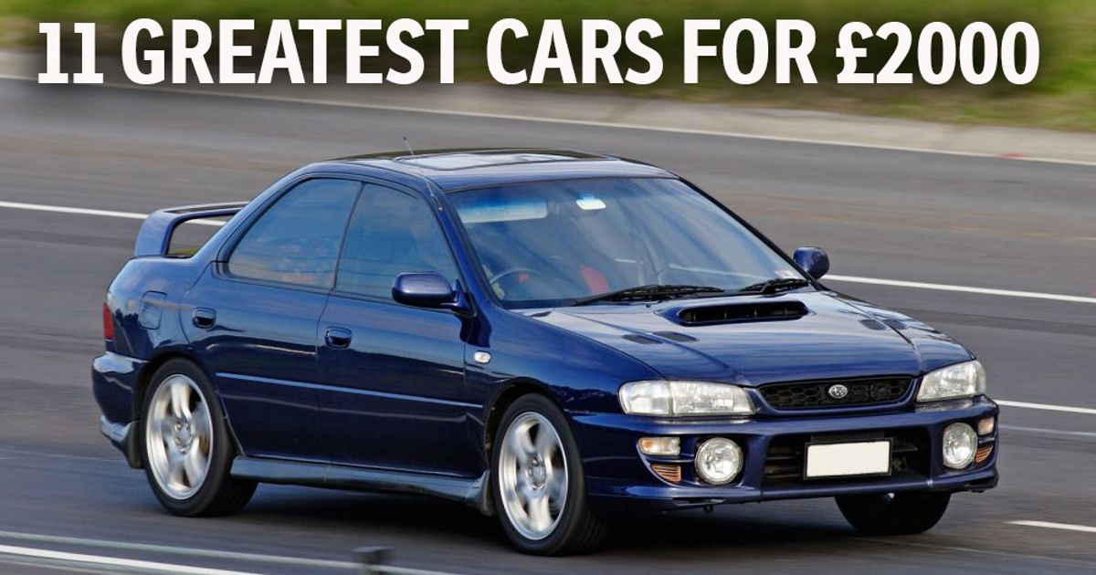 The 11 Greatest Cars You Can Buy For £2000